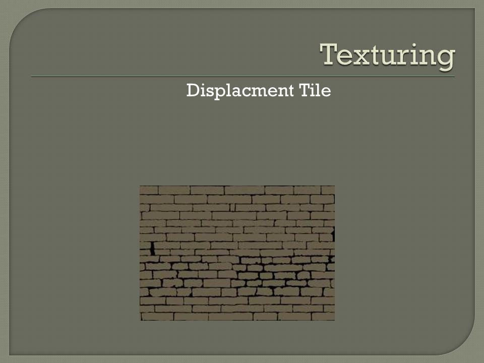 Displacment Tile