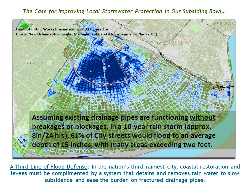 The Case for Improving Local Stormwater Protection in Our Subsiding Bowl… A Third Line of Flood Defense: In the nation's third rainiest city, coastal restoration and levees must be complimented by a system that detains and removes rain water to slow subsidence and ease the burden on fractured drainage pipes.