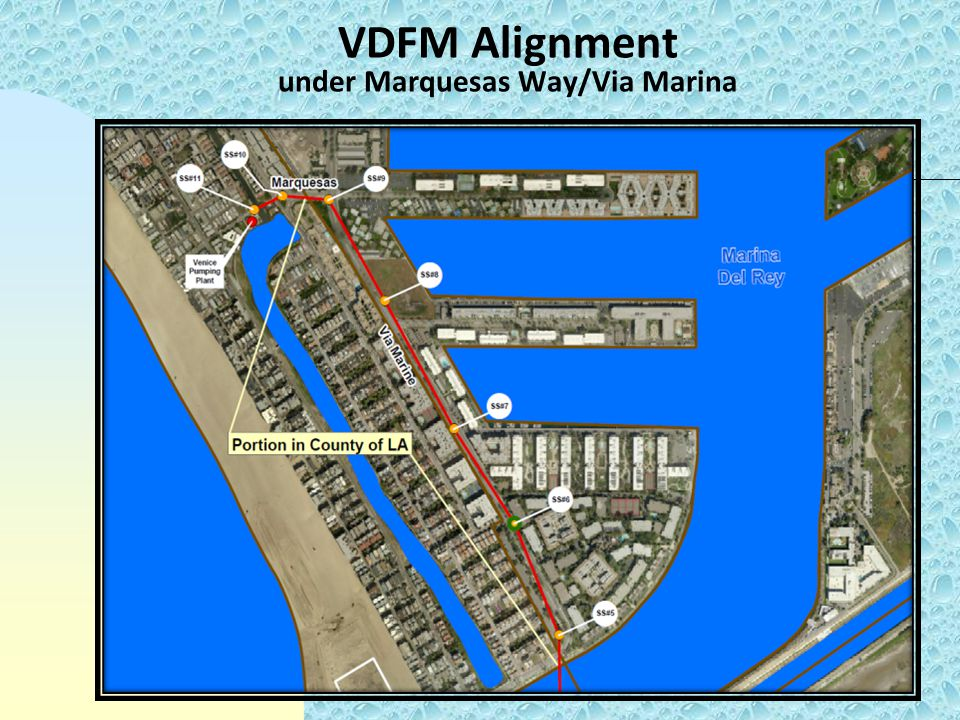 VDFM Alignment under Marquesas Way/Via Marina