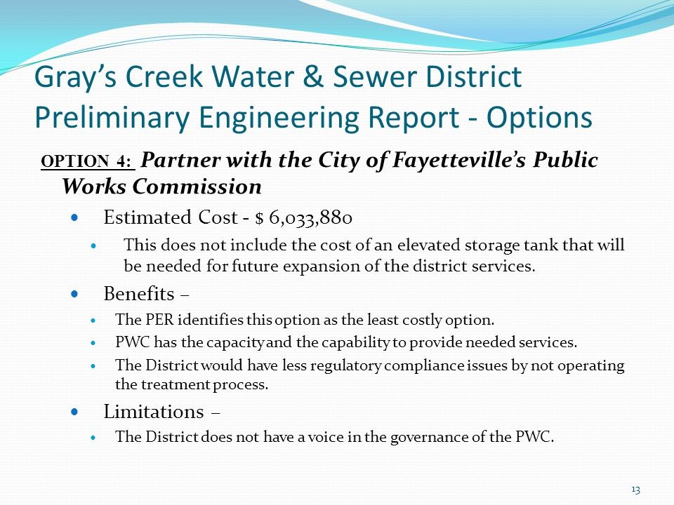Gray's Creek Water & Sewer District Preliminary Engineering Report - Options OPTION 4: Partner with the City of Fayetteville's Public Works Commission
