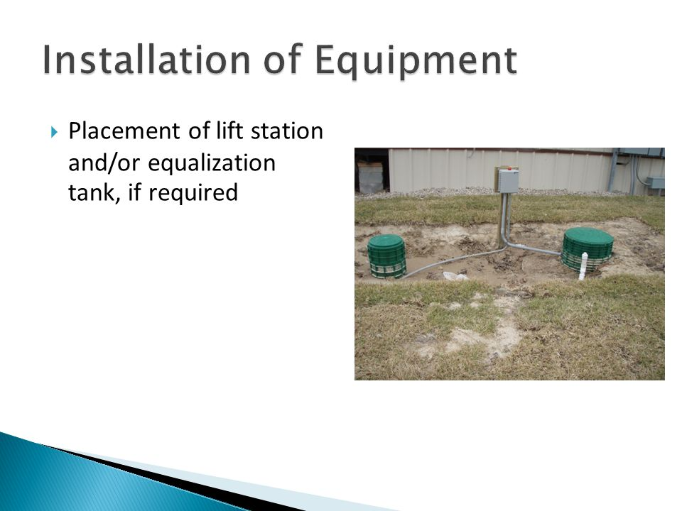  Placement of lift station and/or equalization tank, if required