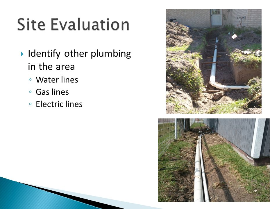  Sewer pipe between stub outs and tanks ◦ Pipe size ◦ Fall needed for positive flow of sewer ◦ Required clean outs  2-way vs.
