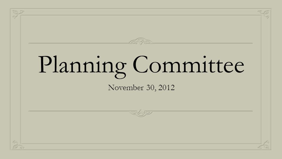 Planning Committee November 30, 2012