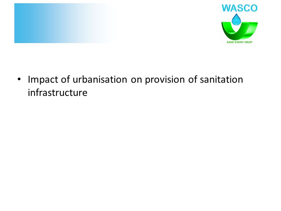 Impact of urbanisation on provision of sanitation infrastructure