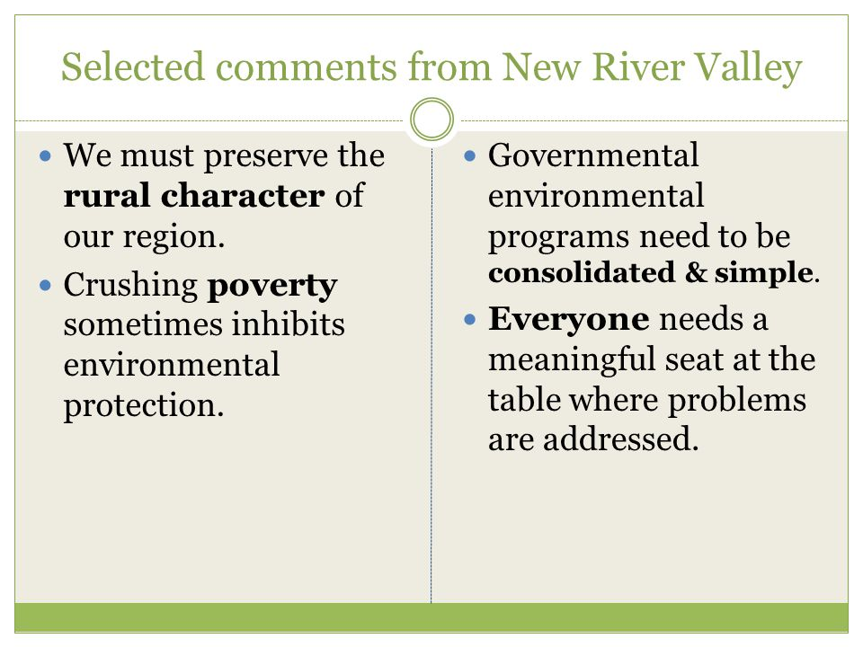 Selected comments from New River Valley We must preserve the rural character of our region.
