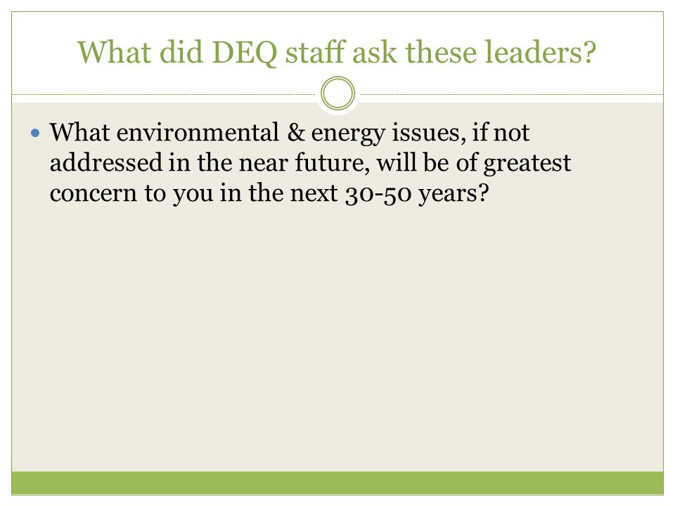 What did DEQ staff ask these leaders.
