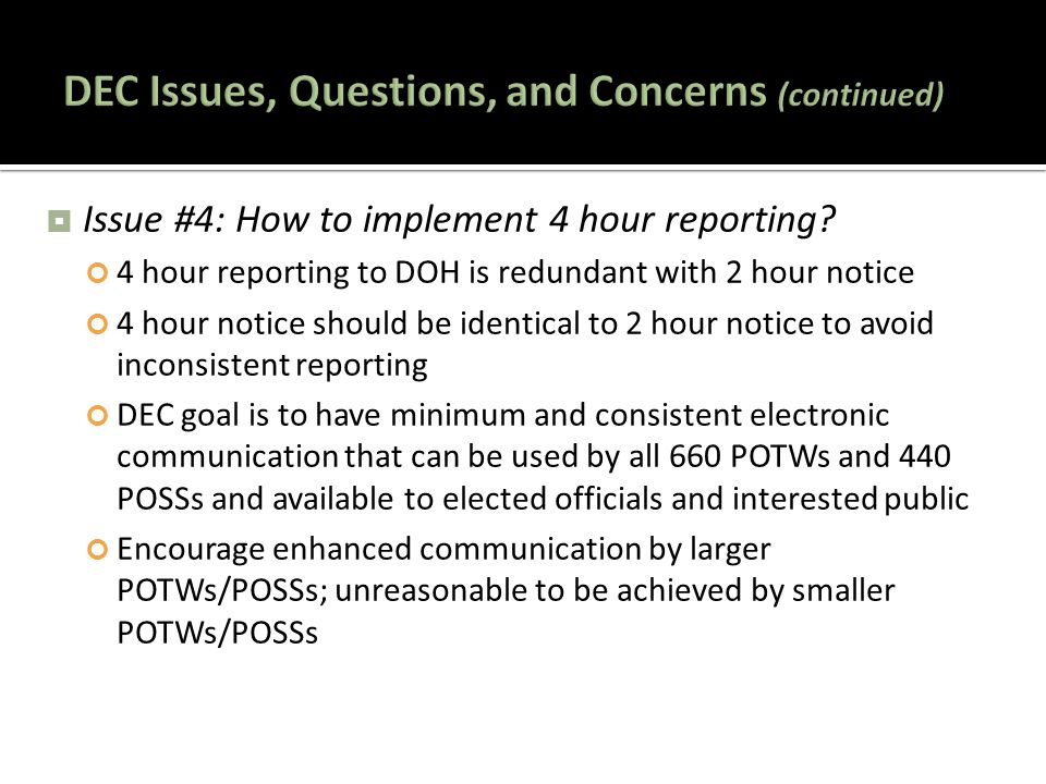  Issue #4: How to implement 4 hour reporting.