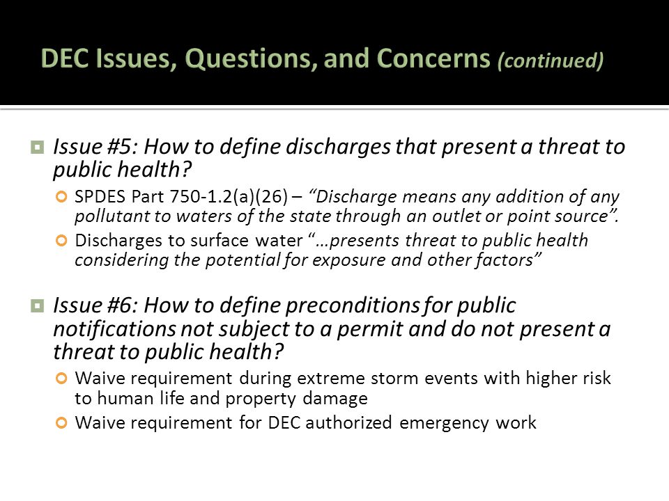  Issue #5: How to define discharges that present a threat to public health.