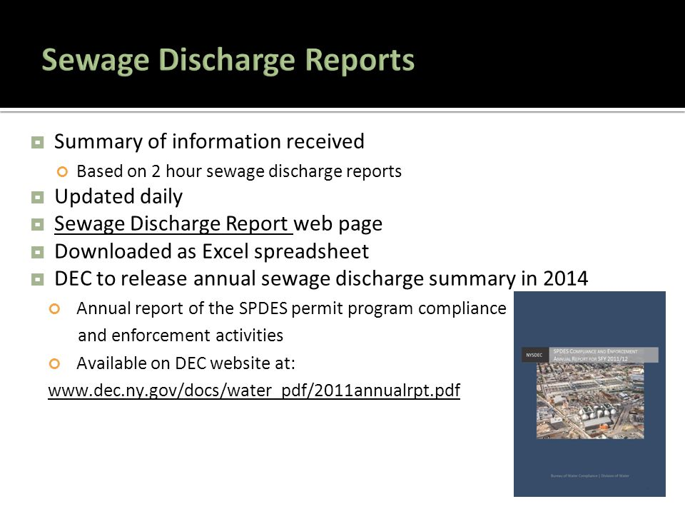  Summary of information received Based on 2 hour sewage discharge reports  Updated daily  Sewage Discharge Report web page Sewage Discharge Report