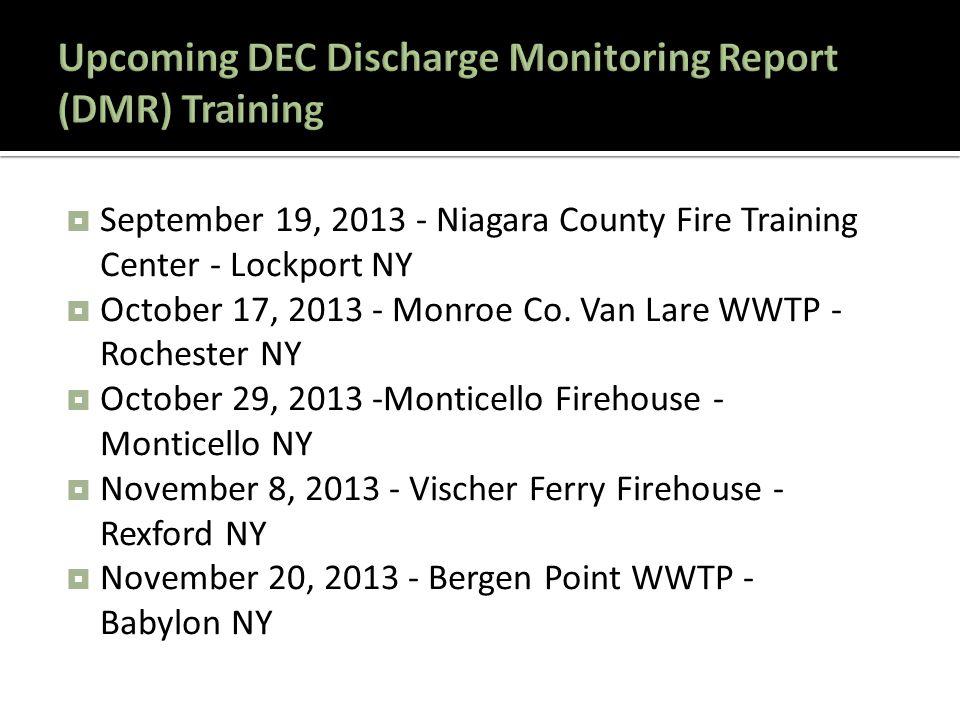  September 19, 2013 - Niagara County Fire Training Center - Lockport NY  October 17, 2013 - Monroe Co.