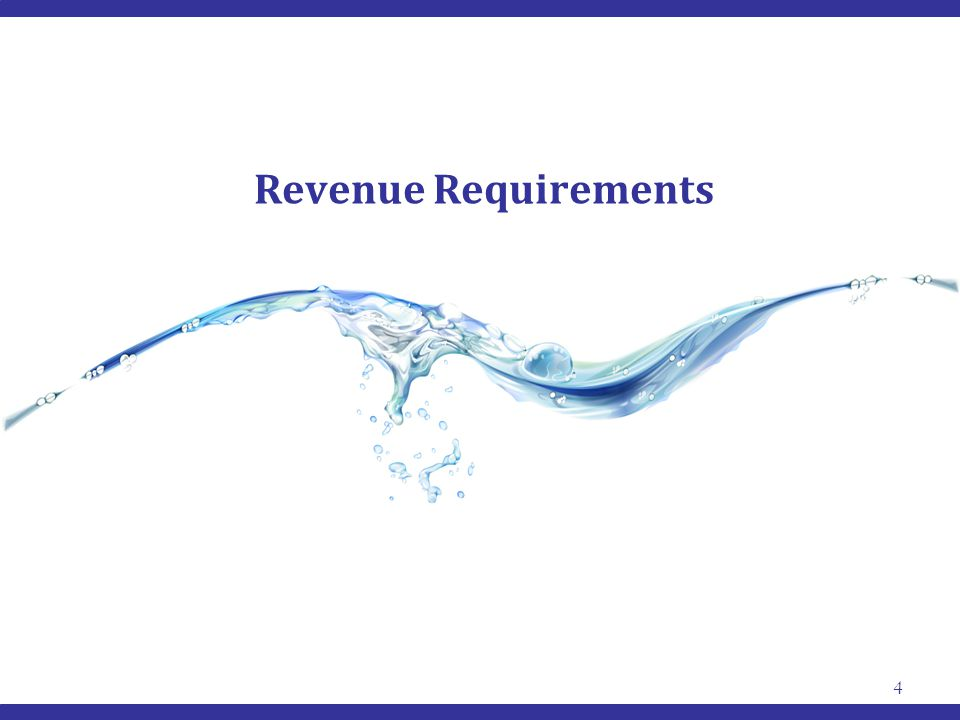 Revenue Requirements 4