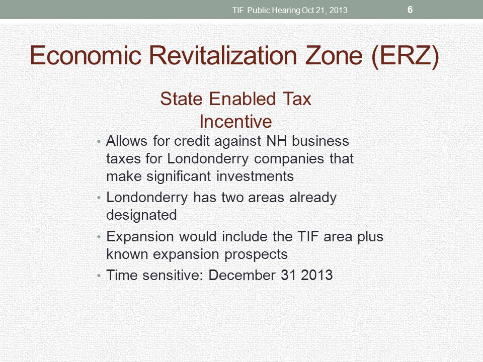 Economic Recovery Zone (ERZ) TIF Public Hearing Oct 21, 2013 7