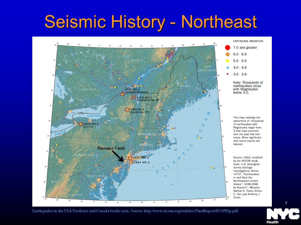 Seismic History - Northeast Ramapo Fault Earthquakes in the USA Northeast and Canada border area. Source: http://www.nycem.org/techdocs/FinalReport/03
