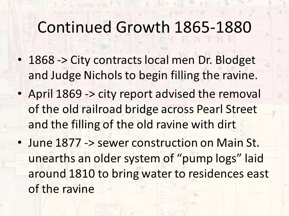 Continued Growth 1865-1880 1868 -> City contracts local men Dr.