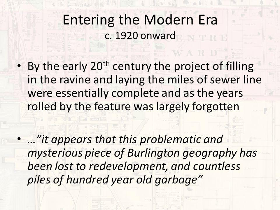 Entering the Modern Era c.