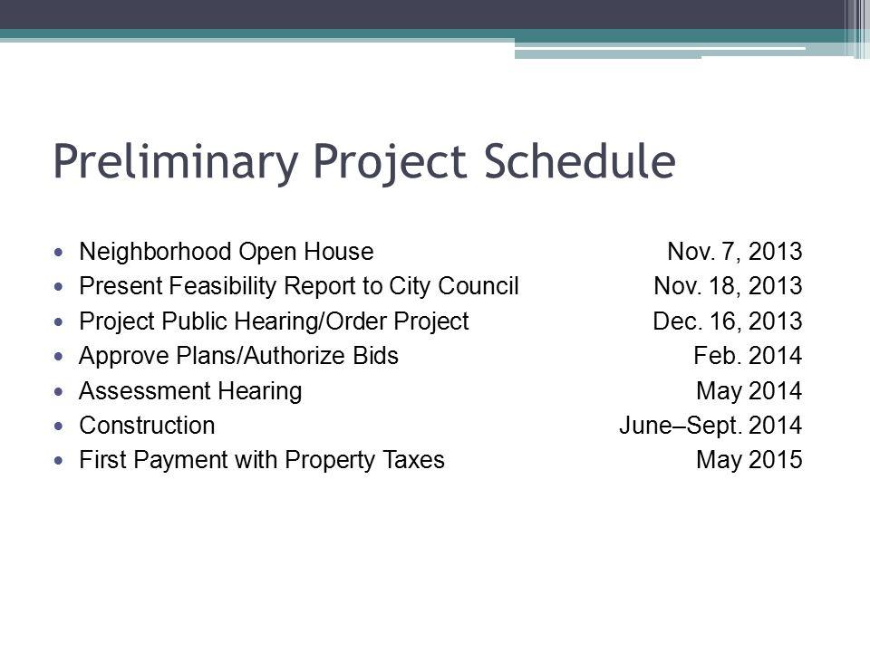 Preliminary Project Schedule Neighborhood Open House Nov.