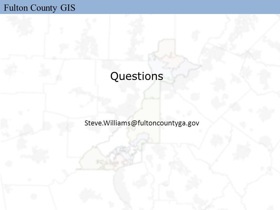 Fulton County GIS Questions Steve.Williams@fultoncountyga.gov