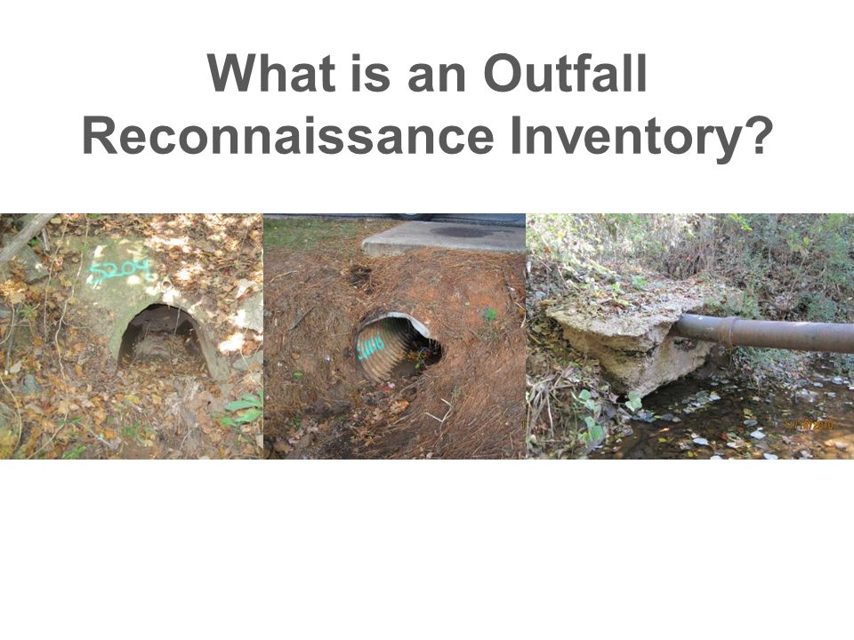 What is an Outfall Reconnaissance Inventory?