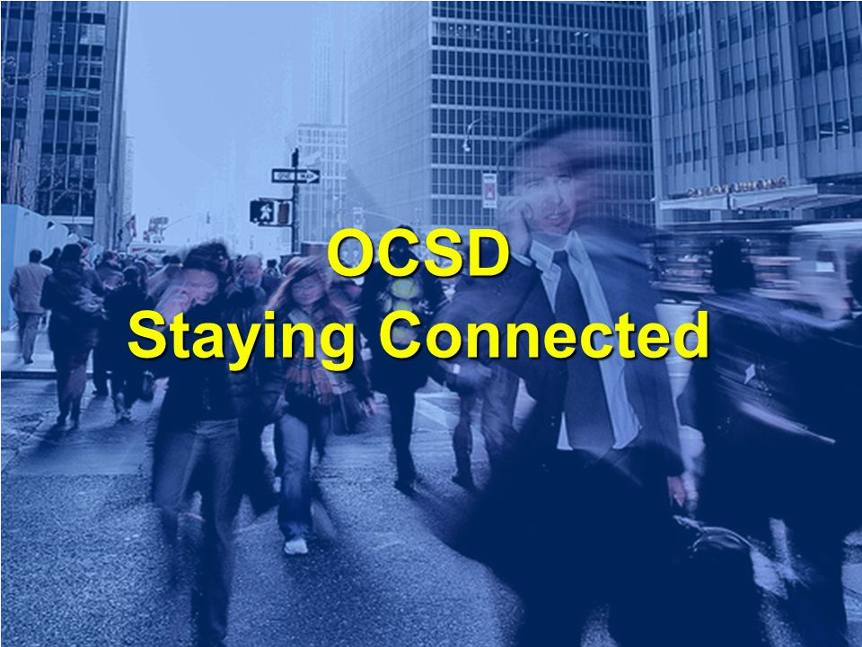 OCSD Staying Connected