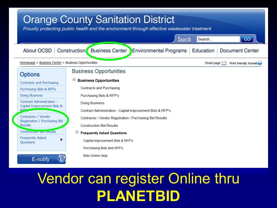 Vendor can register Online thru PLANETBID