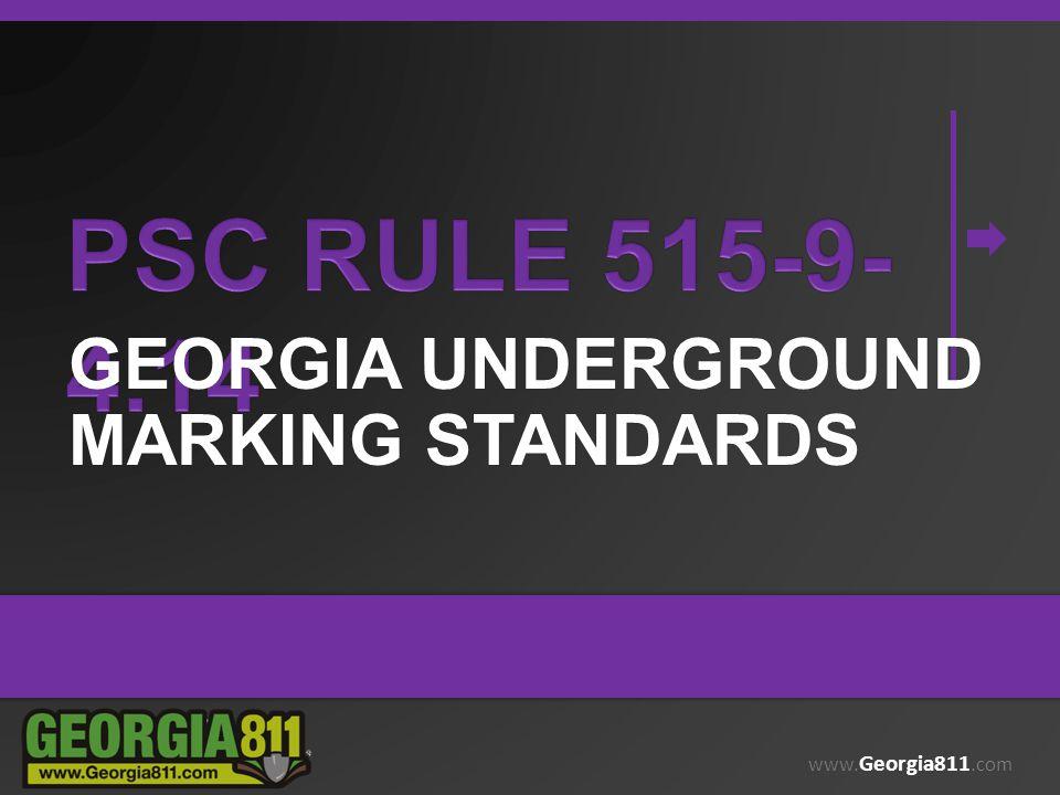 www. Georgia811.com GEORGIA UNDERGROUND MARKING STANDARDS