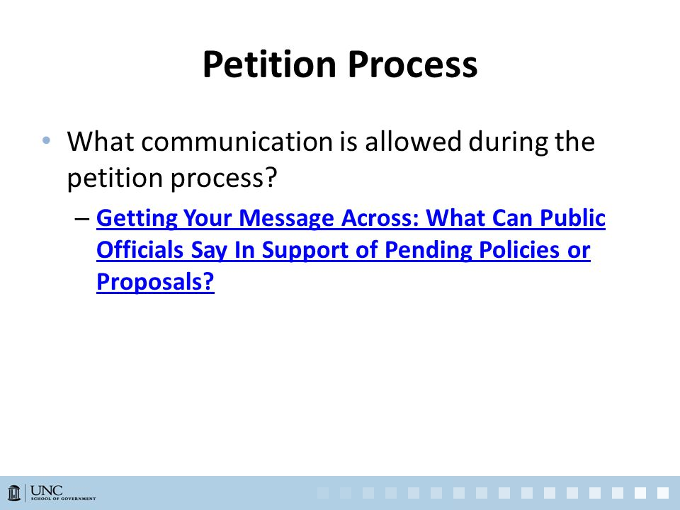 Petition Process What communication is allowed during the petition process.