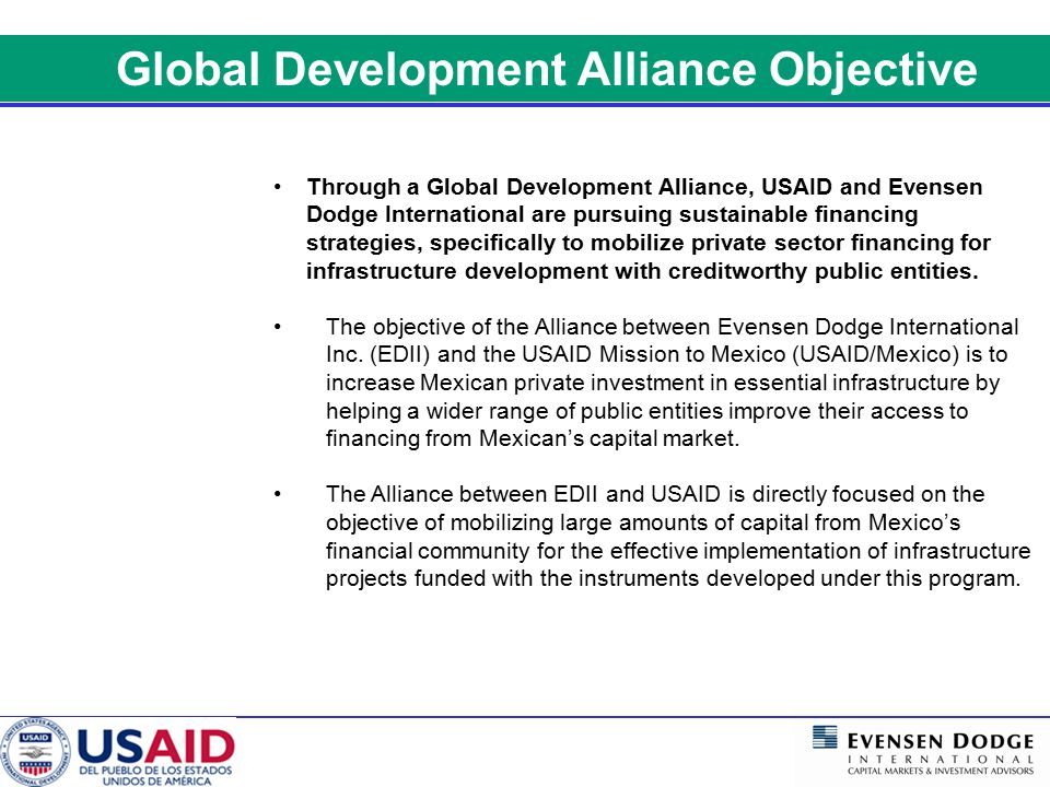 The Alliance approach leverages public sector resources to mobilizing private investment in urban infrastructure.