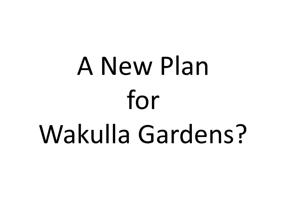 A New Plan for Wakulla Gardens