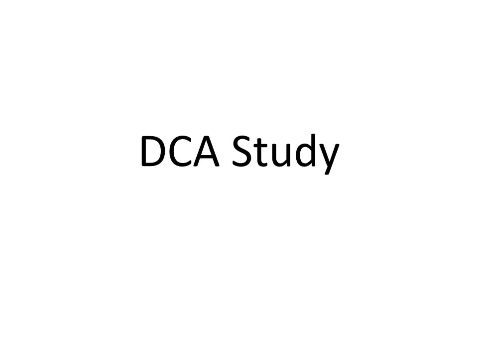 DCA Study