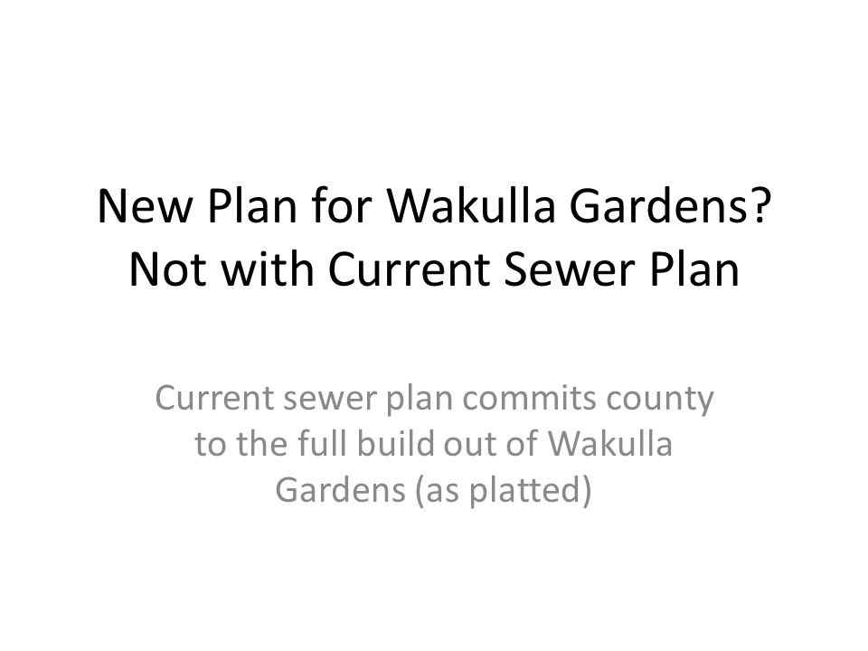 New Plan for Wakulla Gardens.