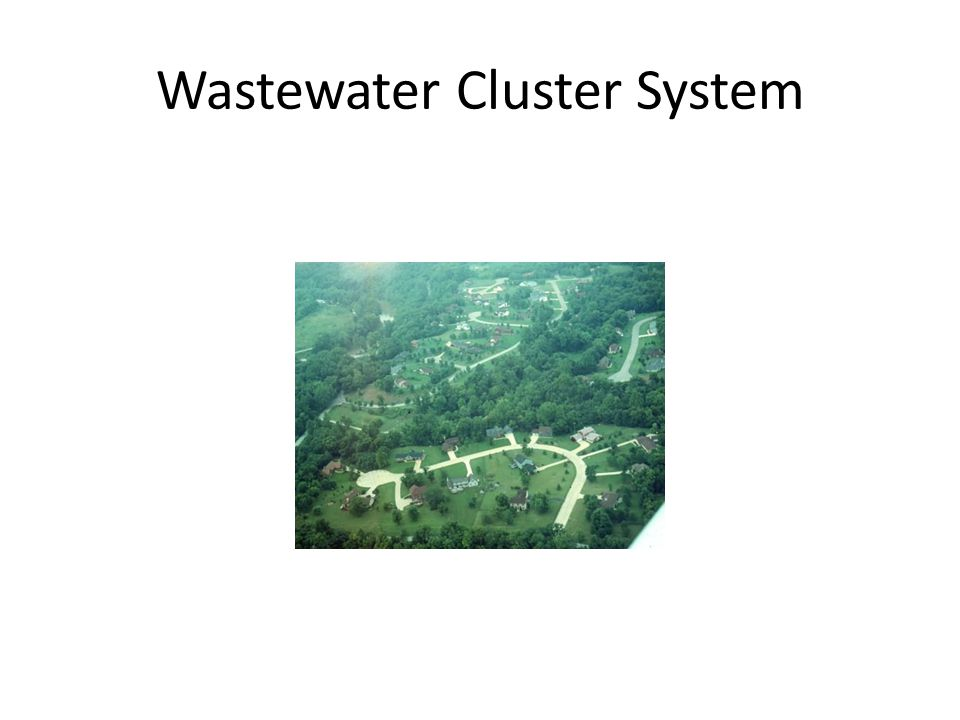 Wastewater Cluster System