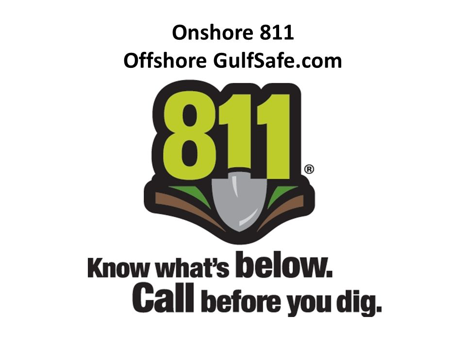 Onshore 811 Offshore GulfSafe.com