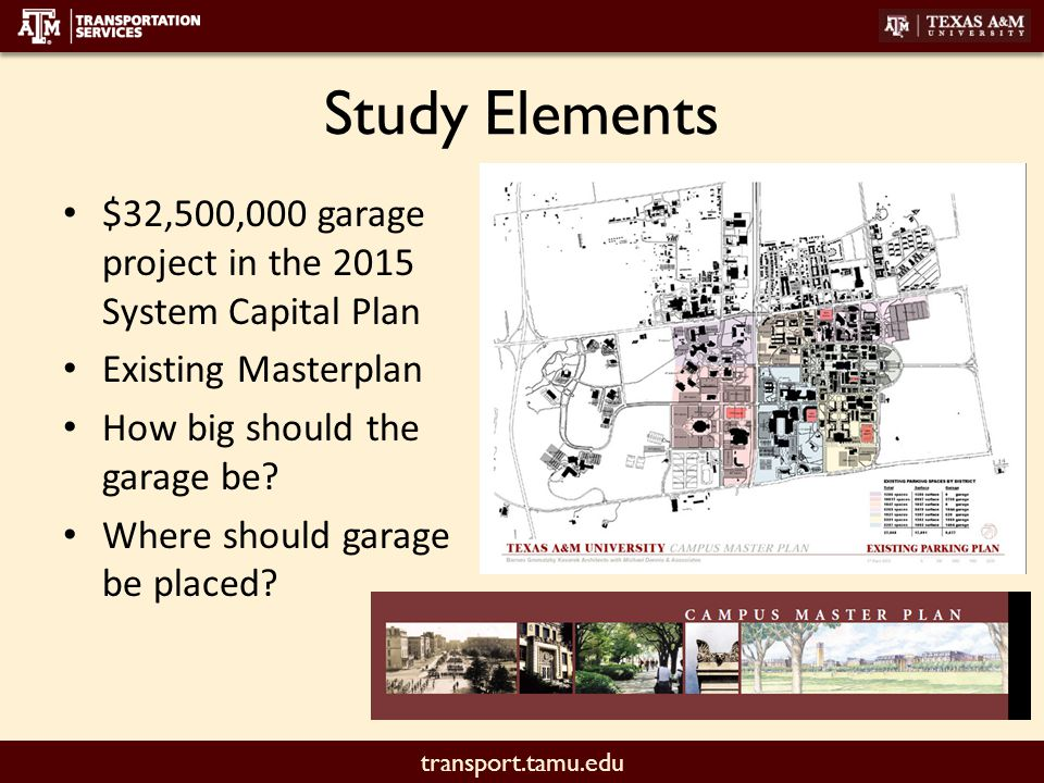 transport.tamu.edu Study Elements Campus supply / demand Site assessment studies Opinions of cost Next steps
