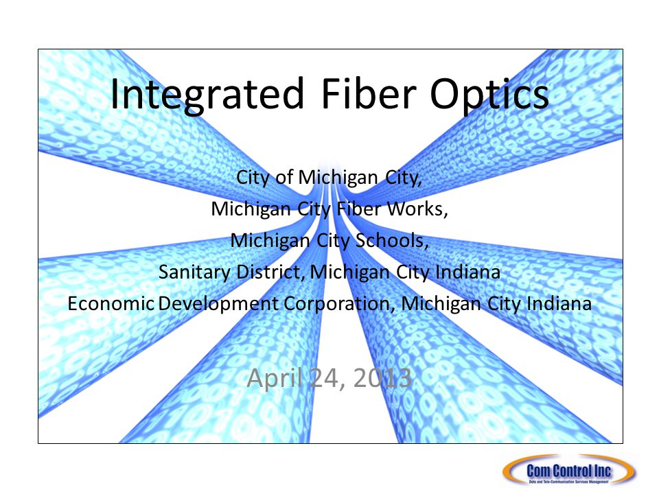 Introduction Current Market Conditions Fiber Infrastructures Michigan City School Locations City of Michigan City Locations Business Locations Opportunity: Sanitary District