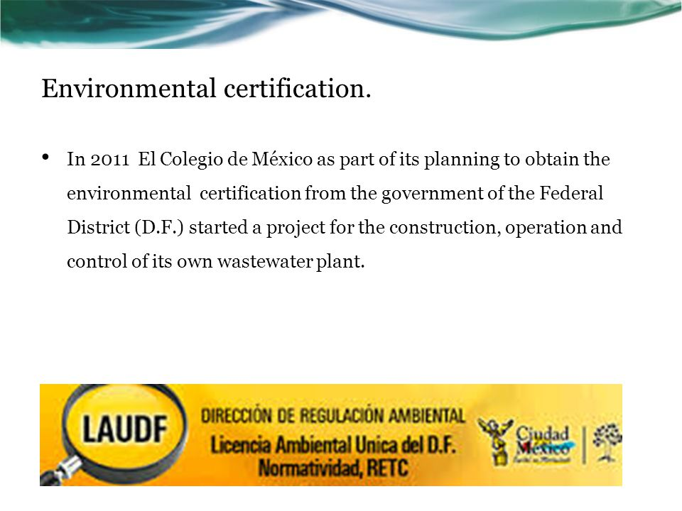 Environmental certification.