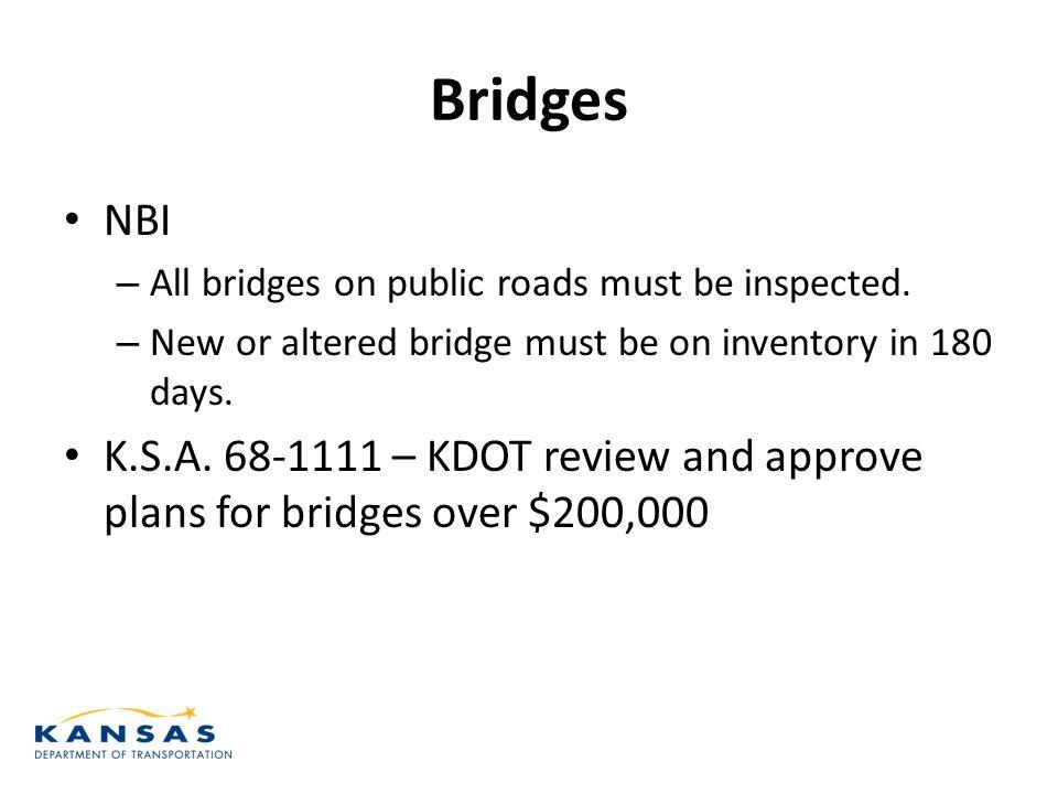 Bridges NBI – All bridges on public roads must be inspected.