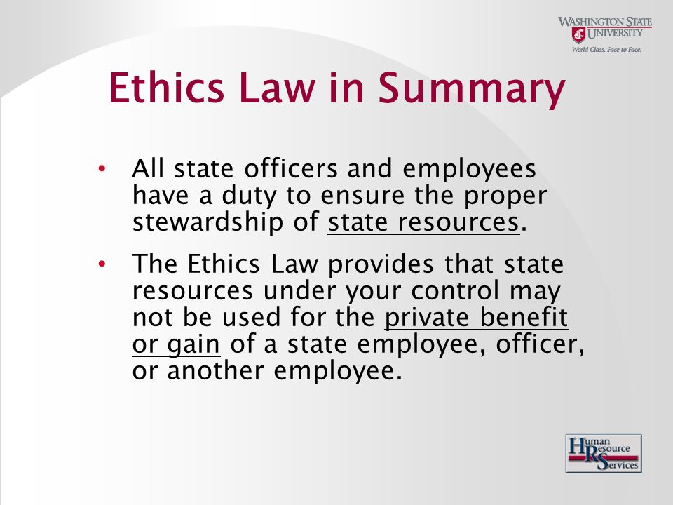 All state officers and employees have a duty to ensure the proper stewardship of state resources.