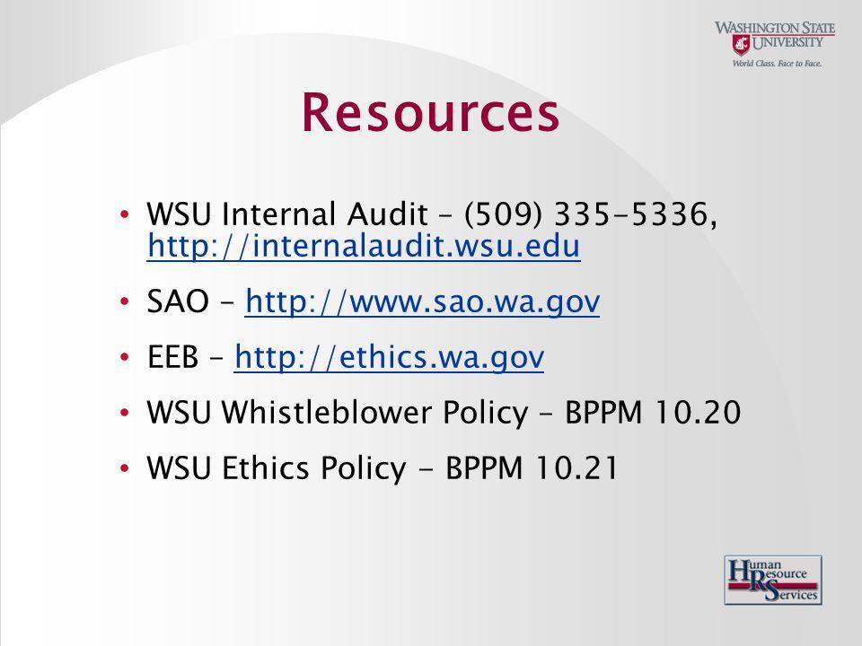 WSU Internal Audit – (509) 335-5336, http://internalaudit.wsu.edu http://internalaudit.wsu.edu SAO – http://www.sao.wa.govhttp://www.sao.wa.gov EEB –