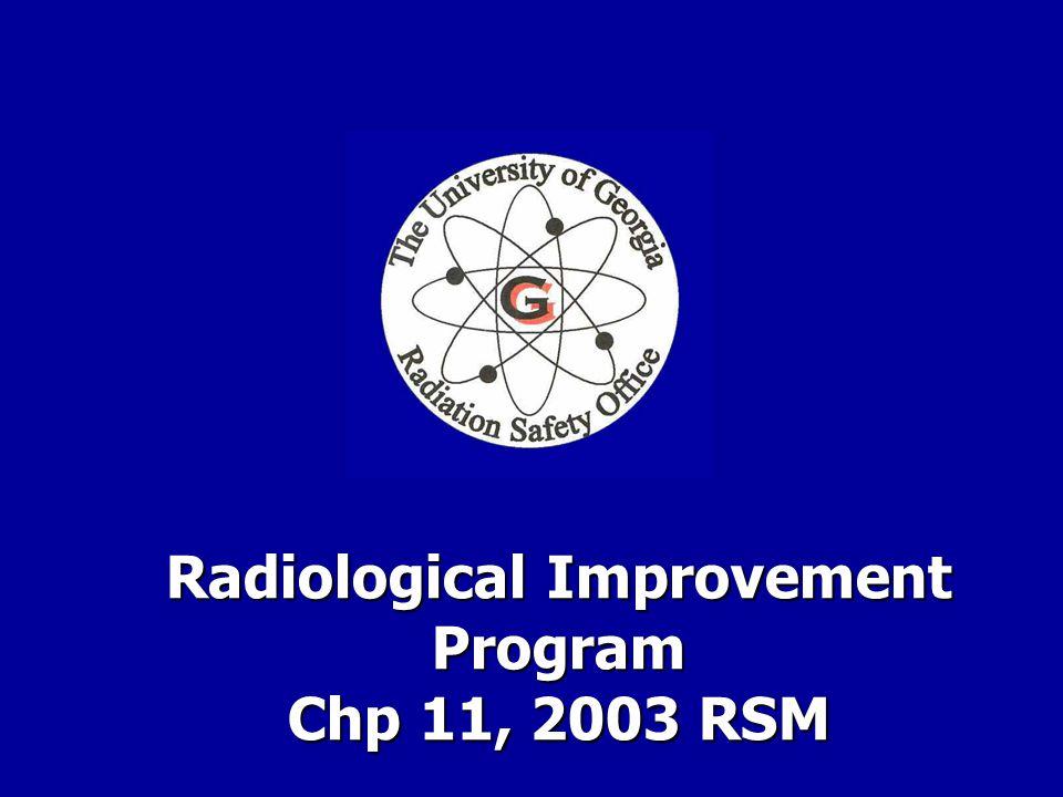 Radiological Improvement Program Chp 11, 2003 RSM