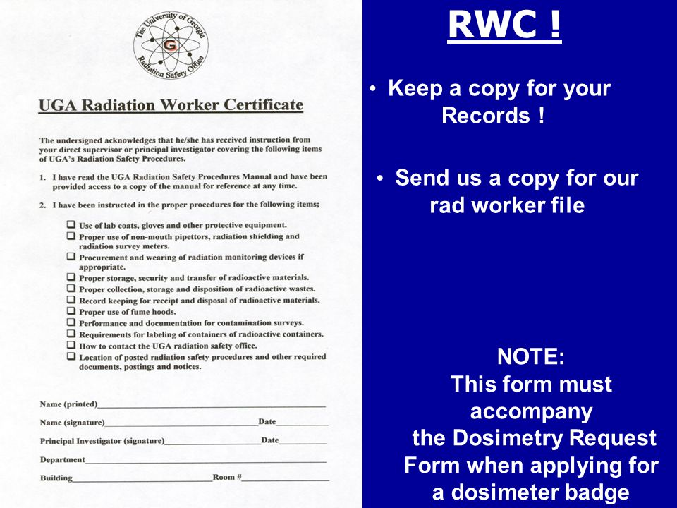 Keep a copy for your Records . Send us a copy for our rad worker file RWC .