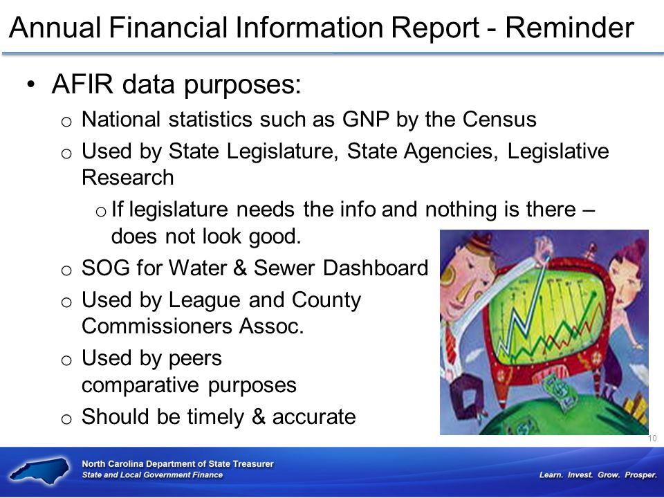 Annual Financial Information Report - Reminder AFIR data purposes: o National statistics such as GNP by the Census o Used by State Legislature, State