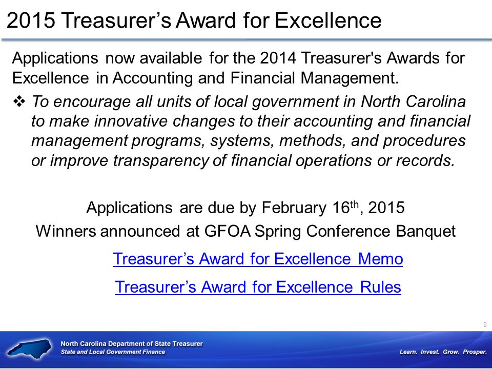 2015 Treasurer's Award for Excellence Applications now available for the 2014 Treasurer's Awards for Excellence in Accounting and Financial Management