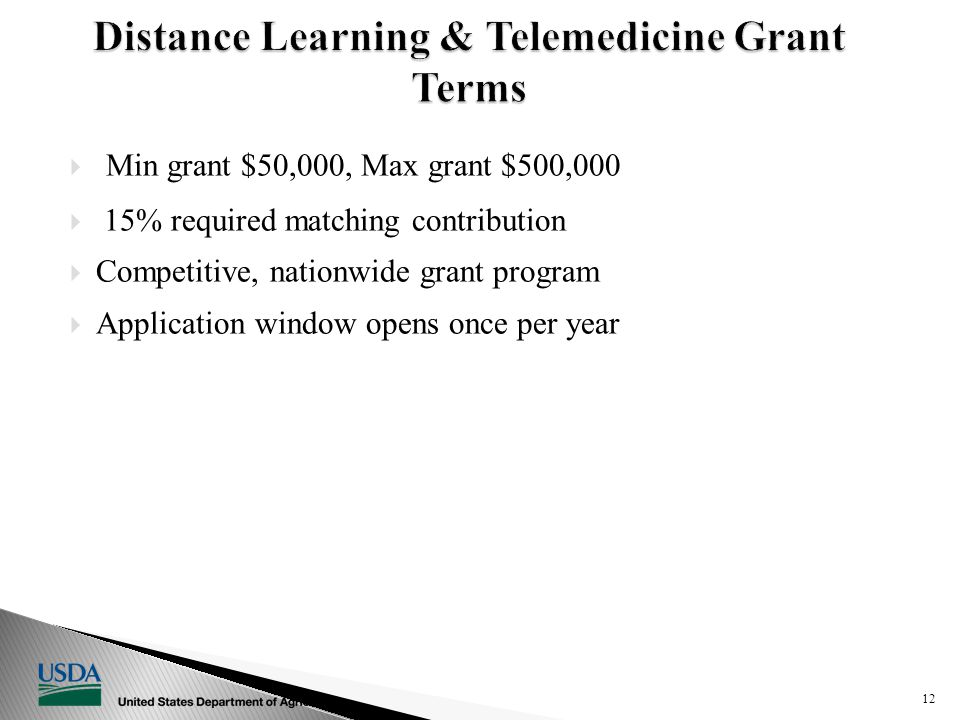  Min grant $50,000, Max grant $500,000  15% required matching contribution  Competitive, nationwide grant program  Application window opens once per year 12