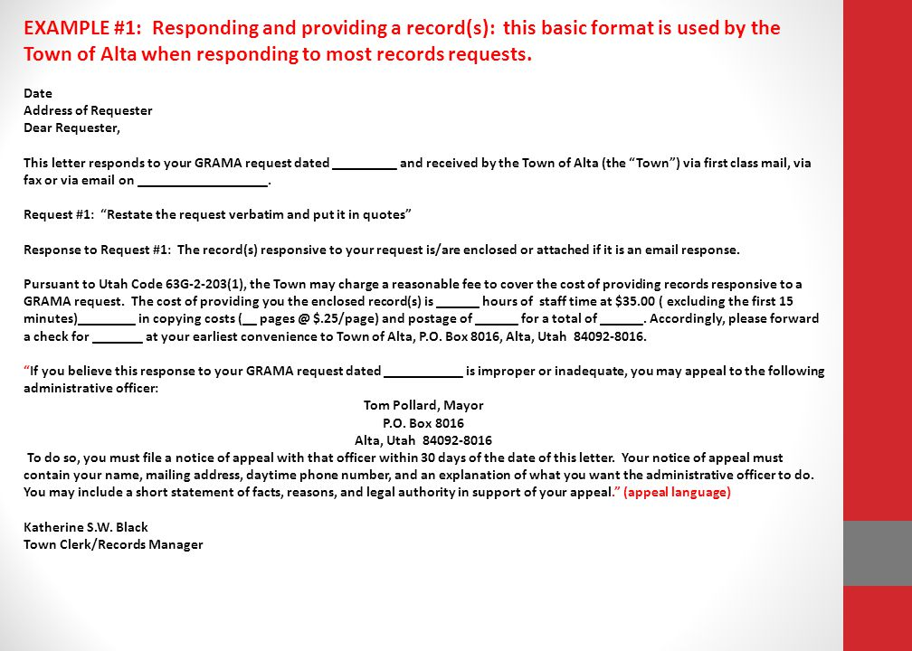 EXAMPLE #1: Responding and providing a record(s): this basic format is used by the Town of Alta when responding to most records requests.
