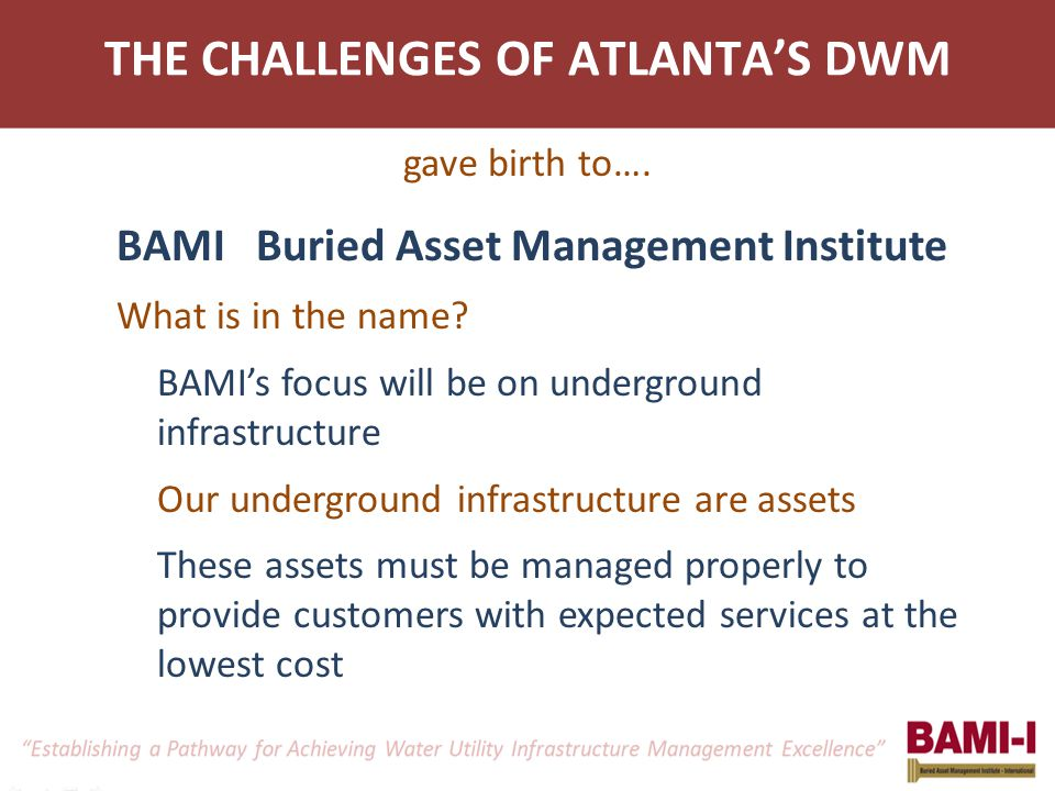 THE CHALLENGES OF ATLANTA'S DWM gave birth to….