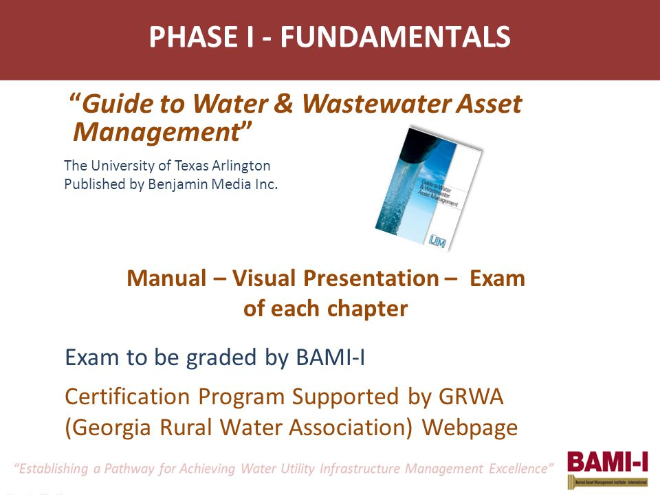 Guide to Water & Wastewater Asset Management The University of Texas Arlington Published by Benjamin Media Inc.