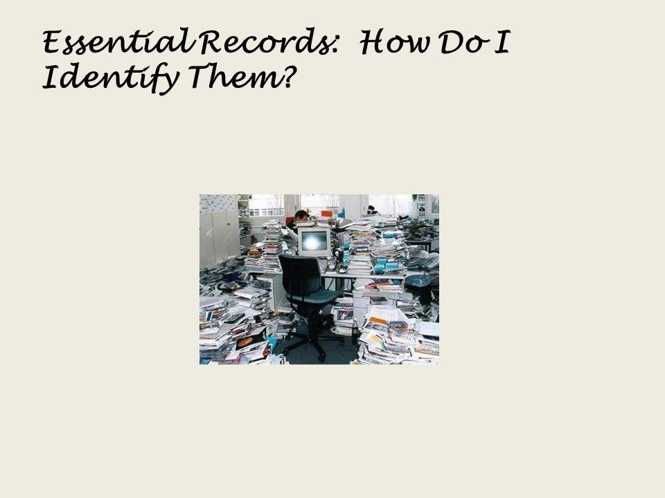 Essential Records: How Do I Identify Them?