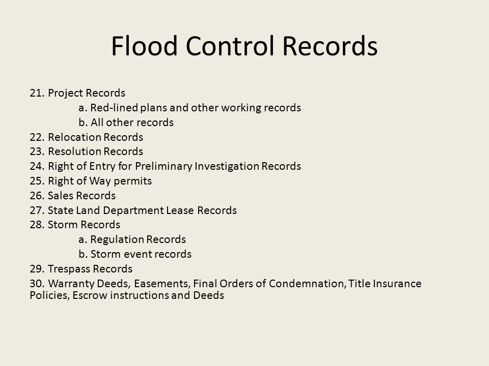 Flood Control Records 21. Project Records a. Red-lined plans and other working records b.