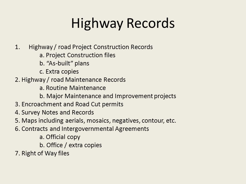 Highway Records 1.Highway / road Project Construction Records a.