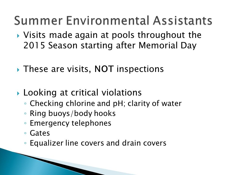  February 27, 2015 – Last day to submit permit fee without paying a late penalty  March 18, 2015 – Pre-Permit inspections may begin  April 1, 2015 – Start of the 2015 Seasonal Pool Season  May 15, 2015 – Last day for pre-permit inspections